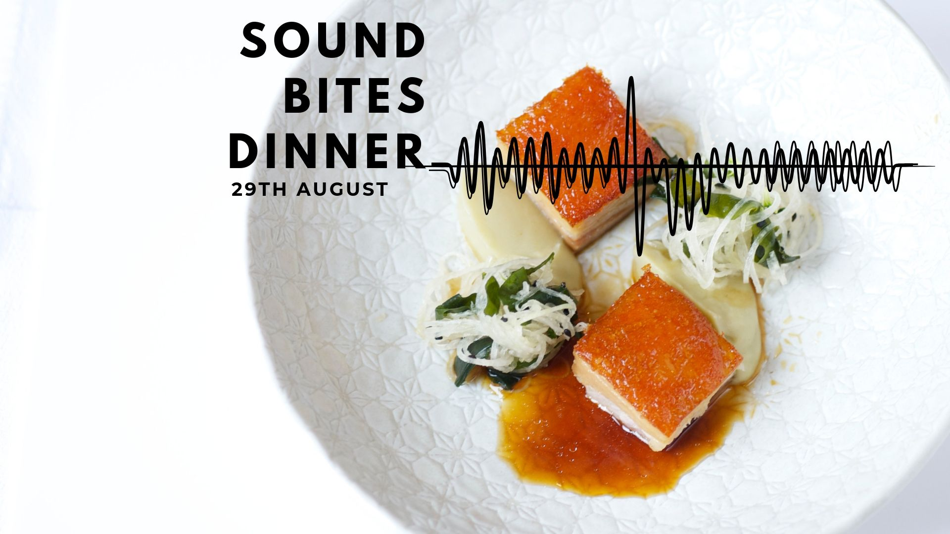 Copy Of Sound Bites Dinner (1)